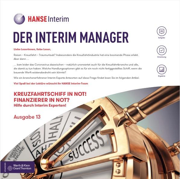 Der Interim Manager Ausgabe 13 - Kreuzfahrtschiff in Not! Hilfe durch Interim Experten